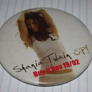 Shania Twain UP Promotional Button